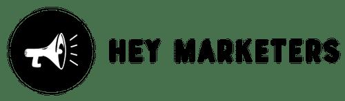 Hey Marketers