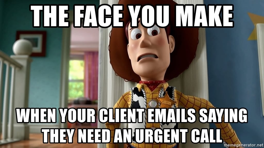 Client calling you